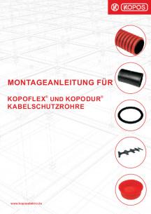 Montageanleitung für KOPOFLEX® und KOPODUR® Kabelschutzrohre